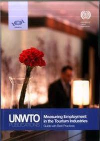 Measuring Employment in the Tourism Industries