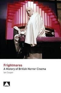 Frightmares: A History of British Horror Cinema