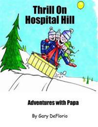 Thrill on Hospital Hill