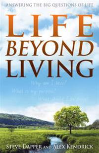 Life Beyond Living