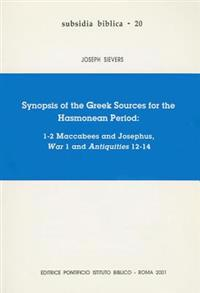 Synopsis of the Greek Sources for the Hasmonean Period
