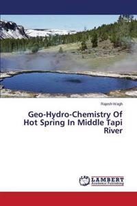 Geo-Hydro-Chemistry of Hot Spring in Middle Tapi River