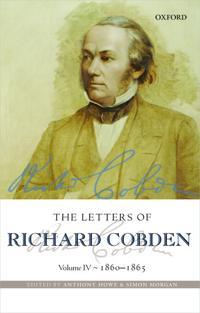 The Letters of Richard Cobden: Volume IV: 1860-1865