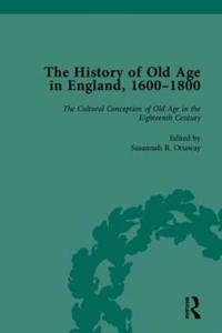 The History of Old Age in England, 1600-1800