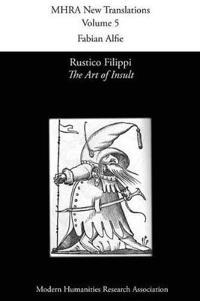 Rustico Filippi, 'The Art of Insult'