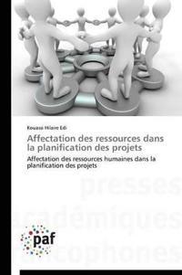 Affectation Des Ressources Dans La Planification Des Projets