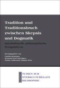 Tradition Und Traditionshbruch Zwischen Skepsis Und Dogmatik