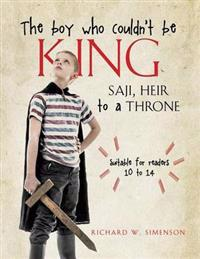 The Boy Who Couldn't Be King