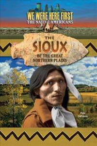 The Sioux of the Great Northern Plains