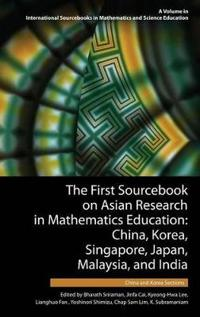 The First Sourcebook on Asian Research in Mathematics Education