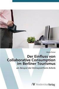 Der Einfluss Von Collaborative Consumption Im Berliner Tourismus
