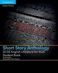 Gcse English Literature for Aqa Short Story Anthology