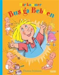 Här kommer Busiga Bebben (samlingsvolym)