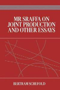 Mr Sraffa on Joint Production and Other Essays