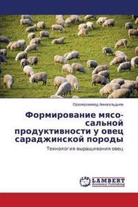 Formirovanie Myaso-Sal'noy Produktivnosti U Ovets Saradzhinskoy Porody