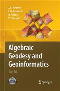 Algebraic Geodesy and Geoinformatics