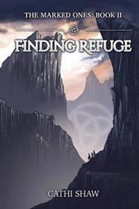 Finding Refuge