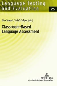 Classroom-Based Language Assessment