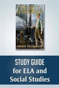 The Secret of Jeanne Baret Study Guide for Ela and Social Studies
