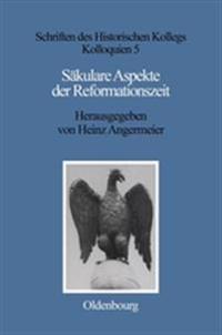 Säkulare Aspekte Der Reformationszeit