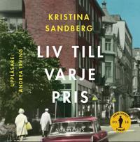 Liv till varje pris - Kristina Sandberg - böcker (9789113069043)     Bokhandel