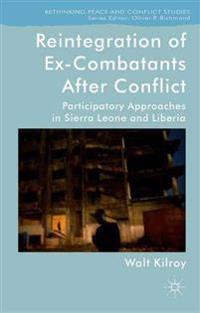Reintegration of Ex-Combatants After Conflict