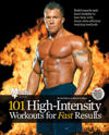 101 High-Intensity Workouts for Fast Results