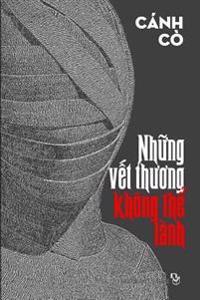 Nhung Vet Thuong Khong the Lanh