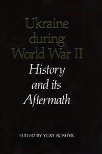 Ukraine During World War II