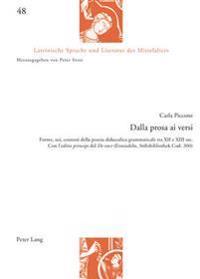 Dalla Prosa AI Versi: Forme, Usi, Contesti Della Poesia Didascalica Grammaticale Tra XII E XIII SEC. Con L'Editio Princeps del de Voce (Eins