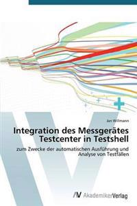 Integration Des Messgerates Testcenter in Testshell