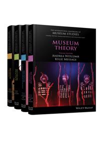 The International Handbooks of Museum Studies, 4 Volume Set
