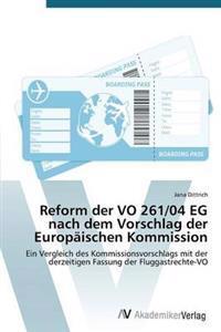 Reform Der Vo 261/04 Eg Nach Dem Vorschlag Der Europaischen Kommission
