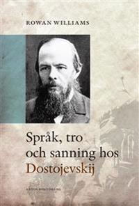 Språk, tro och sanning hos Dostojevskij