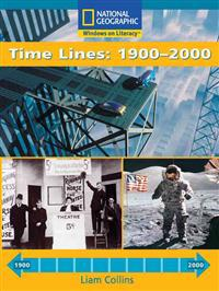 Windows on Literacy Fluent Plus (Social Studies: Technology): Time Lines 1900-2000
