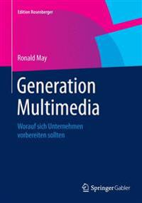 Generation Multimedia