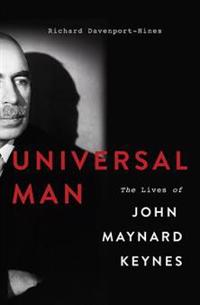 Universal Man: The Lives of John Maynard Keynes