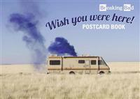 Breaking Bad: Wish You Were Here! Postcard Book
