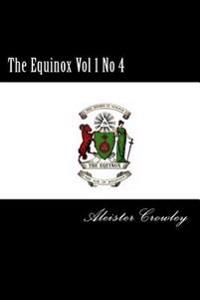 The Equinox Vol 1 No 4