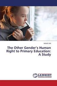 The Other Gender's Human Right to Primary Education