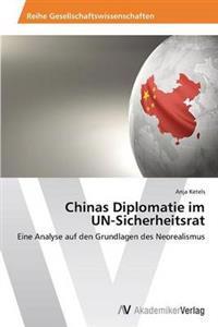 Chinas Diplomatie Im Un-Sicherheitsrat