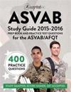 ASVAB Study Guide: Prep Book and Practice Test Questions for the ASVAB/AFQT