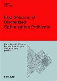Fast Solution of Discretized Optimization Problems