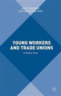Young Workers and Trade Unions