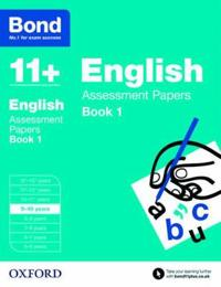 Bond 11+: english: assessment papers - 9-10 years book 1