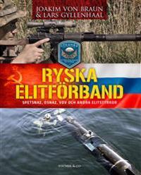 Ryska elitförband : spetsnaz, osnaz, VDV och andra elitstyrkor