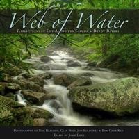 Web of Water: Reflections of Life Along the Saluda and Reedy Rivers