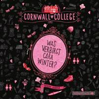 Cornwall College 01: Was verbirgt Cara Winter?