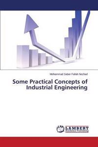 Some Practical Concepts of Industrial Engineering