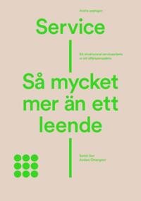 Service - så mycket mer än ett leende